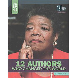 12 Authors Who Changed the World ( Change Makers) (Hardcover)