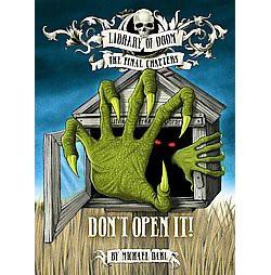 Don't Open It! (Library) (Michael Dahl)