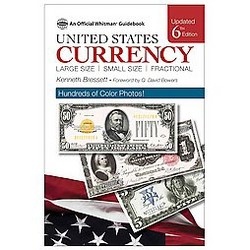 Guide Book of United States Currency : Large Size, Small Size, Fractional (Updated) (Paperback)