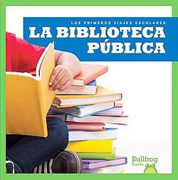 La biblioteca pública/ Public Library (Cari Meister)