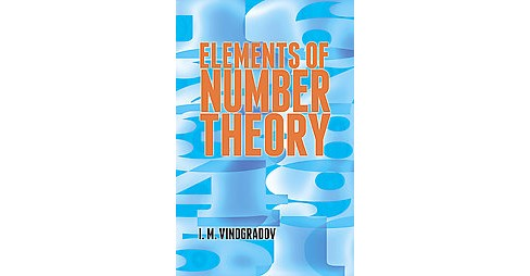 Elements of Number Theory ( Dover Books on Mathematics) (Paperback) - image 1 of 1