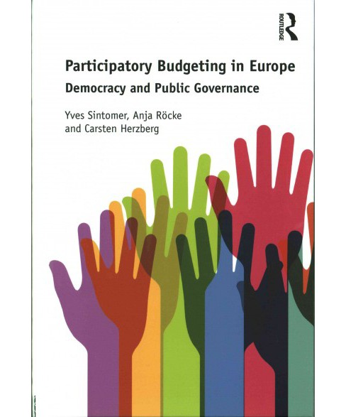 Participatory Budgeting in Europe : Democracy and Public Governance (Translation) (Hardcover) (Yves - image 1 of 1