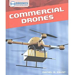 Commercial Drones (Library) (Daniel R. Faust)