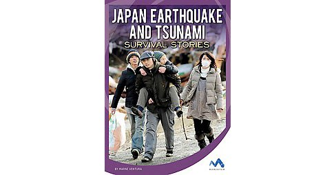 Japan Earthquake and Tsunami Survival Stories (Library) (Marne Ventura) - image 1 of 1