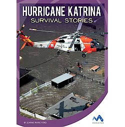 Hurricane Katrina Survival Stories (Library) (Jeanne Marie Ford)