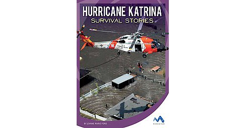 Hurricane Katrina Survival Stories (Library) (Jeanne Marie Ford) - image 1 of 1