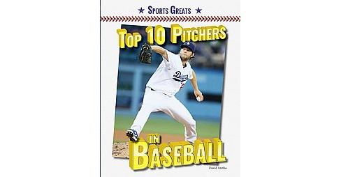 Top 10 Pitchers in Baseball (Library) (David Aretha) - image 1 of 1