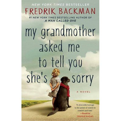 my grandmother asked me to tell you she's sorry by Fredrik ...  |Shes Sorry