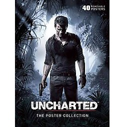 Uncharted : The Poster Collection: 40 Removable Posters