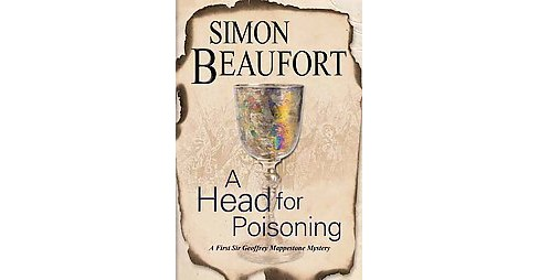 Head for Poisoning (Paperback) (Simon Beaufort) - image 1 of 1