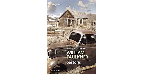 Sartoris (Paperback) (William Faulkner) - image 1 of 1