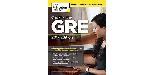 Cracking the GRE with 4 Practice Tests, 2016 Edition (Graduate School Test Prepa