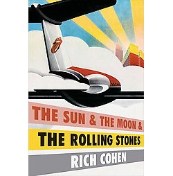 The Sun and the Moon and the Rolling Stones (Unabridged) (Compact Disc)