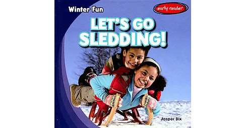 Let's Go Sledding! (Library) (Jasper Bix) - image 1 of 1