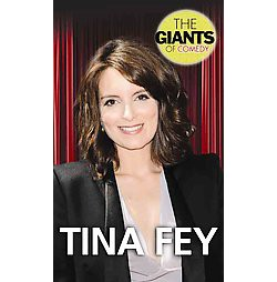 Tina Fey (Library) (Kathryn Harrison)