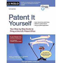 Patent It Yourself : Your Step-by-Step Guide to Filing at the U.S. Patent Office (Paperback) (David