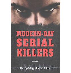 Modern-Day Serial Killers (Library) (Don Rauf)