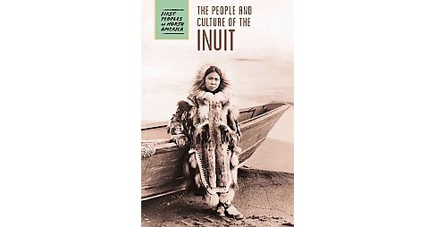 People and Culture of the Inuit (Library) (Raymond Bial) - image 1 of 1