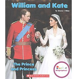 William and Kate : The Prince and Princess (Library) (Simone T. Ribke)