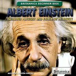Albert Einstein : Ingenious Physicist and Father of Relativity (Library) (Alexandra Hanson-Harding)