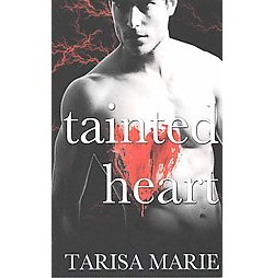 Tainted Heart ( Tainted) (Paperback)