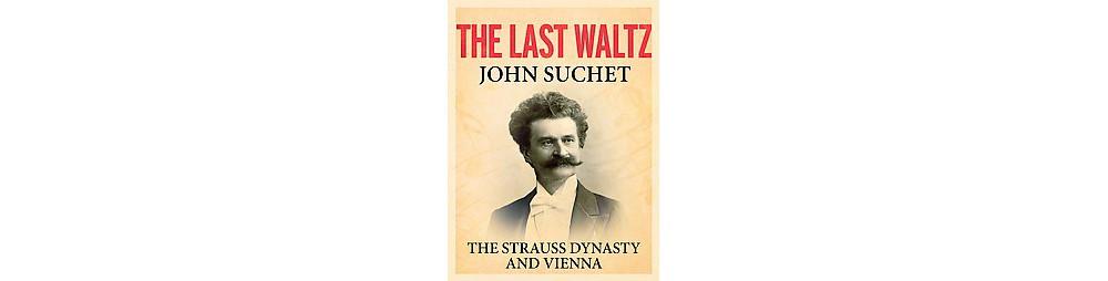 The Last Waltz (Hardcover)