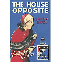 House Opposite (Hardcover) (J. Jefferson Farjeon)