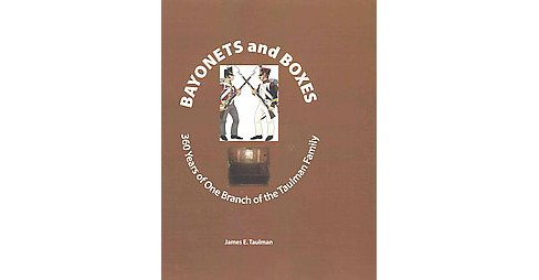 Bayonets and Boxes (Paperback) - image 1 of 1