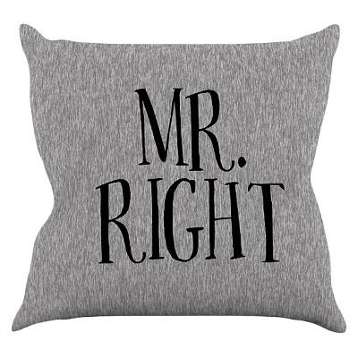 Gray KESS Original  Mr. Right  Throw Pillow (16 x16 )- KESS InHouse
