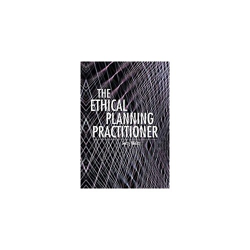 Ethical Planning Practitioner (Paperback) (Ph.D. Jerry Weitz)