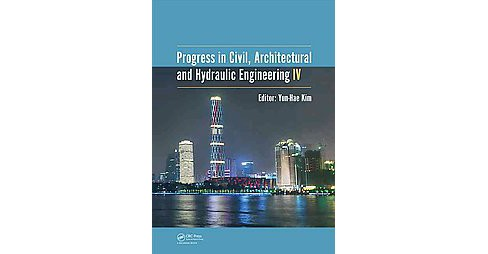 Progress in Civil, Architectural and Hydraulic Engineering : Proceedings of the 2015 4th International - image 1 of 1