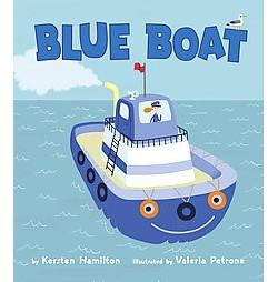 Blue Boat (School And Library) (Kersten Hamilton)