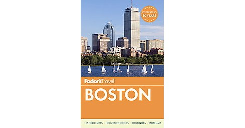 Fodor's Travel Boston (Paperback) (Victoria Abbott Riccardi & Kara Baskin & Fred Bouchard & Kim Foley - image 1 of 1