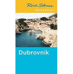 Rick Steves Snapshot Dubrovnik (Paperback)