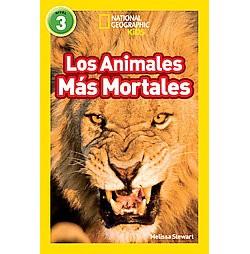 Los Animales Mas Mortales / Deadliest Animals (Library) (Melissa Stewart)