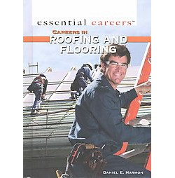 Careers in Roofing and Flooring (Library) (Daniel E. Harmon)