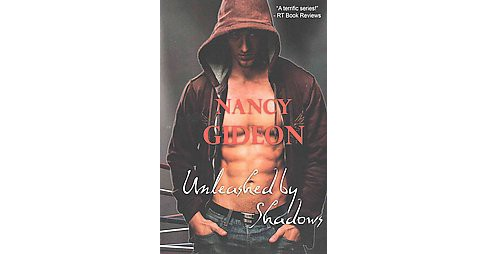 Unleashed by Shadows (Paperback) (Nancy Gideon) - image 1 of 1