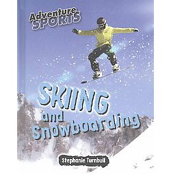 Skiing and Snowboarding (Library) (Stephanie Turnbull)