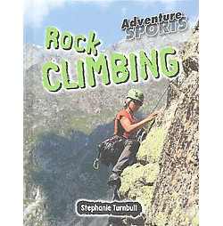 Rock Climbing (Library) (Stephanie Turnbull)