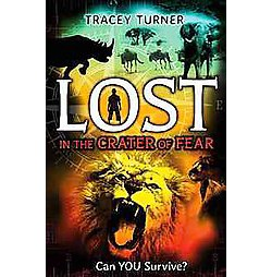 Lost in the Crater of Fear (Library) (Tracey Turner)