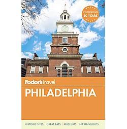 Fodor's Philadelphia (Paperback) (Adam Erace)