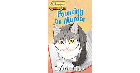Pouncing on Murder (Large Print) (Library) (Laurie Cass) - image 1 of 1