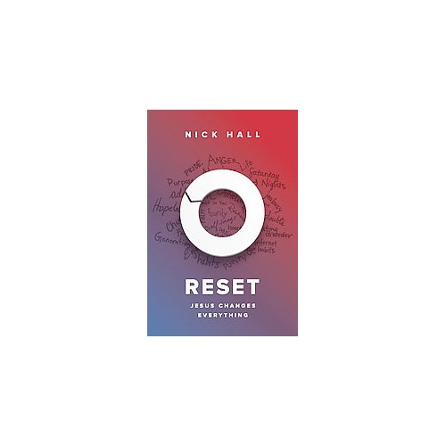 Reset : Jesus Changes Everything (Hardcover) (Nick Hall)