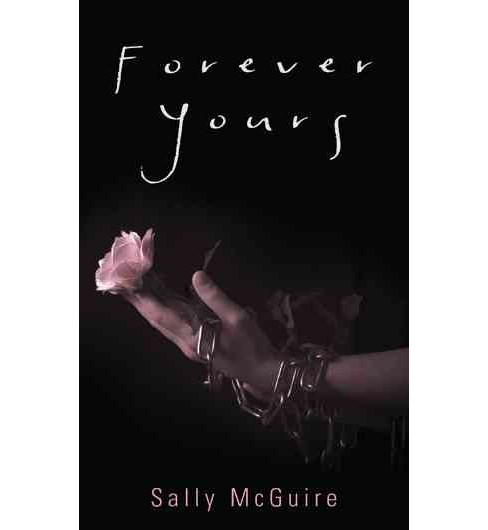 Forever Yours (Paperback) (Sally McGuire) - image 1 of 1