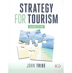 Strategy for Tourism (Reprint) (Paperback) (John Tribe)