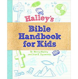 Halley's Bible Handbook for Kids (Paperback) (Dr. Henry Halley & Jean E. Syswerda)