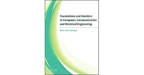 Foundations and Frontiers in Computer, Communication and Electrical Engineering : Proceedings of the 3rd - image 1 of 1