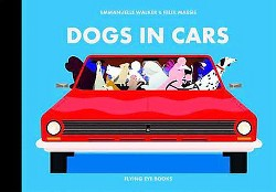 Dogs in Cars (Hardcover) (Felix Massie)