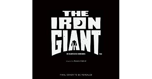 Iron Giant Storybook (Paperback) (Ramin Zahed) - image 1 of 1