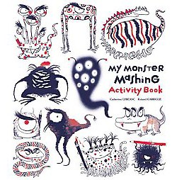 My Monster-Mashing Activity Book (Paperback) (Catherine Leblanc)